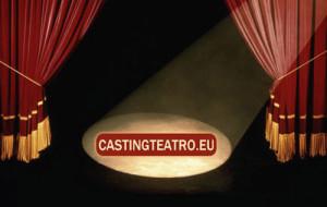 Casting e provini teatro 2016
